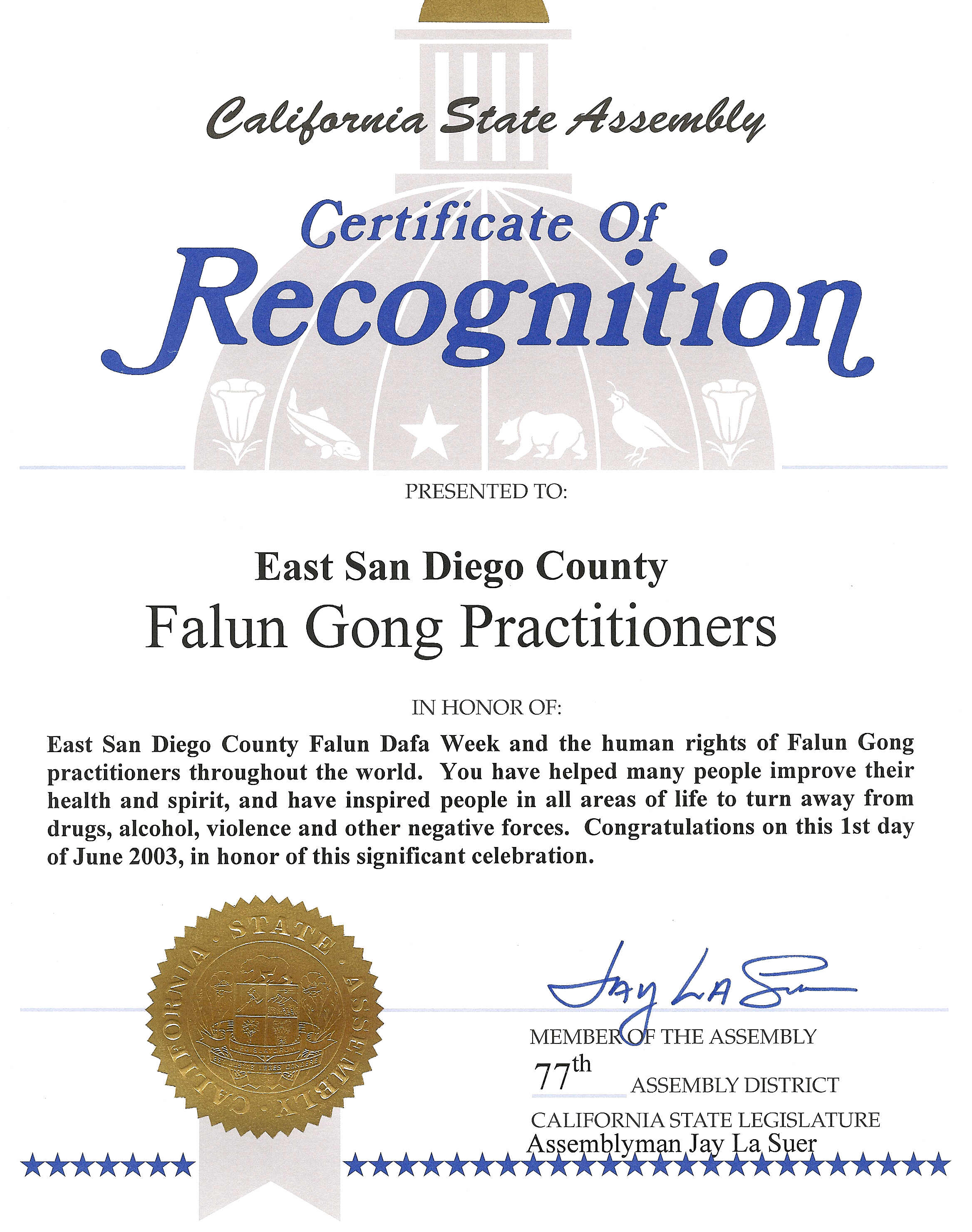 Certificate of recognition in honor of east san diego county falun certificate of recognition in honor of east san diego county falun dafa week by california state of assembly june 1 2003 yadclub Gallery